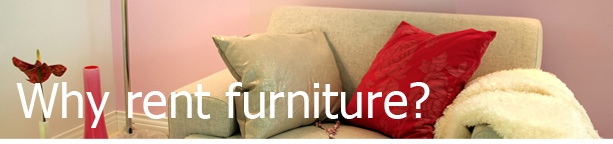 Why Rent Furniture Hire?